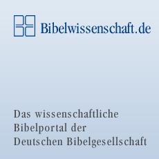 bibelwissenschaft.de - Das wissenschaftliche Bibelportal der Deutschen Bibelgesellschaft