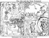 Abb. 6 Das Alte Testament bringt Gesetz und Tod, das Neue dagegen Leben und Auferstehung – allerdings durchbricht die Eherne Schlange (rechts) die klare Gegenüberstellung (Holzschnitt von Lucas Cranach, 1529).