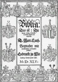 Abb. 6 Titelblatt der Bibelausgabe letzter Hand von Martin Luther (1545).
